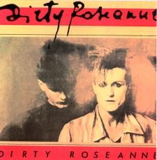Dirty-Roseanne-2